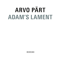 PART_ARVO_adam_s_lament_cd_ecm_news_series