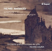 rabaud_symphonie_n_2_symphonie_2_procession_nocturne_timpani_cd_nicolas_couton