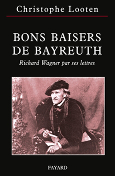 lootens_wagner_baisers_bayreuth_livre_wagner_2013_Fayard