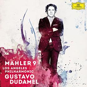 Mahler_dudamel_symphony_9_deutsche_grammophon_los-angeles-philharmonic-gustavo-dudamel-mahler-9