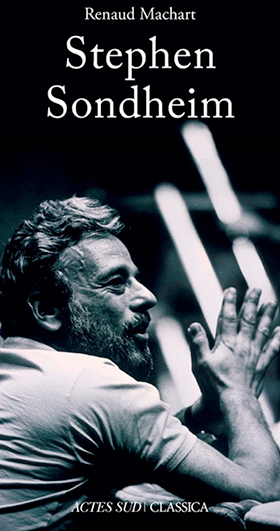 Machart : Stephen Sondheim_actes_sud