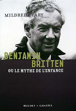 Britten, le mythe de l'enfance (Buchet Chastel)
