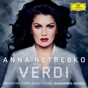 Anna Netrebko chante Verdi chez Deutsche Grammophon