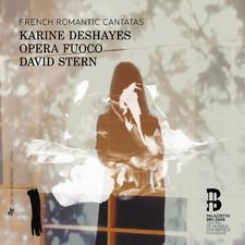 Desayhes_opera_fuoco_david_stern_cantates_romantiques_herold_cherubini_boisselot_cantates_romantiques