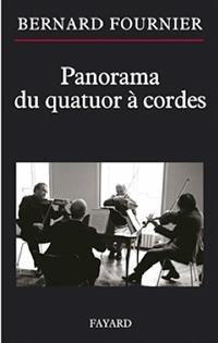 quatuor_bernard_fournier_panorama_du-quatuor_cordes_fayard