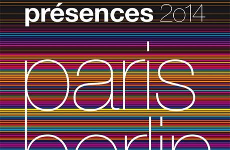 """"""" Paris Berlin """" : 24e festival Présences"""