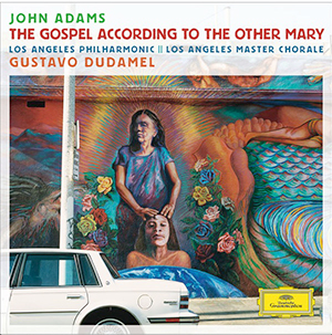 adams_john_gospel-accordong-to-the-other-mary_dg-Dudamel