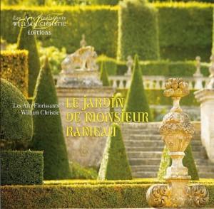 le-jardin-de-monsieur-rameau-cd-les-arts-florissants-rameau,-monteclair-grandval,-jardin-des-voix-2013