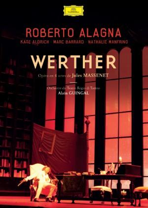 roberto-alagna_ massenet dvd werther_