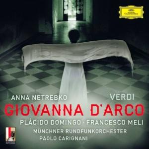 verdi cd Anna Netrebko Placido Domingo deutsche grammophon Giovanna d'Arco DG CD