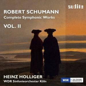 Schumann audite complete symphonic works volume II Heinz Holliger WDR sonfonieorchester köln