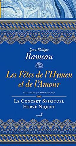 rameau-fetes-hymen-amour-1747-Niquet-cd-glossa