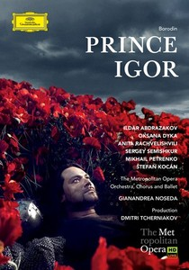 prince igor borodine metrropolitan opera new york dvd deutsche grammophon noseda tcherniakov