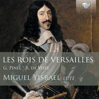 devisee pinel luth miguel yisrael les rois de versailles louis XIII