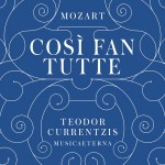 mozart cosi fan tutte teodor currentzis cd sony classical kasyan kassian despina