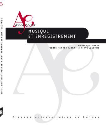 musique et enregistrement, aesthetica, presses universitaires de Rennes 2 musique et enregistrement