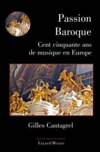 fayard passion baroque gilles cantagrel classiquenews 9782213685908-X_0