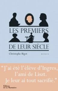 livres-christophe-bigot-les-premiers-de-leur-siecle-la-martiniere-clic-de-classiquenews-compte-rendu-critique