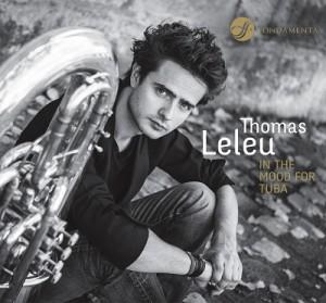 leleu thomas tuba in the modd for tuba cd fondamenta compte rendu critique classiquenews