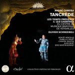 campra-tancrede-cd-alpha-olivier-schneebeli-isabelle-druet-critique-du-cd-CLIC-de-classiquenews-mai-2015