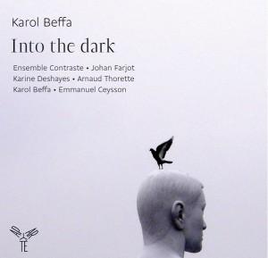 cd-karoll-beffa-into-the-dark-cd-aparte-CLIC-de-classiquenews-Comptre-rendu-critique-cd-CLIC-de-classiquenews-de-juin-2015