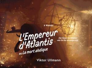 angers-nantes-opera-saison-lyrique-2015-2016-ullmann-empereur-d-atlantis