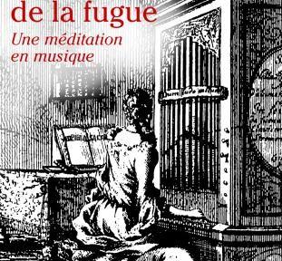 fayard art de la fugue jean sebastien bach compte rendu critique classiquenews clic ete 2015