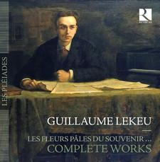 lekeu guillaume cd ricercar presentation review compte rendu critique cd classiquenews