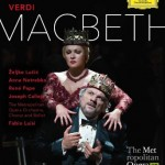 verdi macbeth anna netrebko rene pape fabio luisi metropolitan opera deutsche grammophon review critique dvd CLASSIQUENEWS presentation and account of review dvd classiquenews