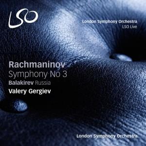 LSO rachmaninov symphony n3 balakirev russia cd valery gergiev cd review critique cd compte rendu classiquenews novembre 2015