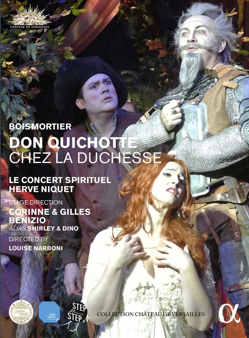 don quichotte chez la duchesse boismortier herve niquet shirley et dino corinne et gilles benizio dvd critique compte rendu critique dvd classiquenews