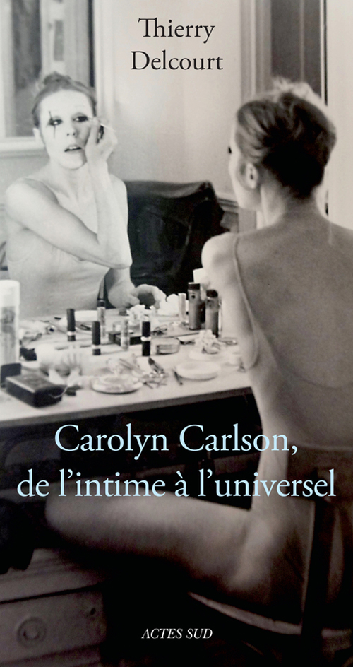 carlson carolyne carlson actes sud