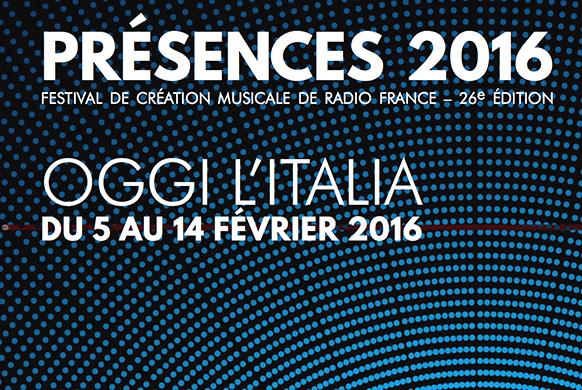 Festival Présences 2016 à Paris