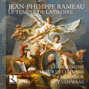 rameau temple de la gloire guy van waas cd critique review classiquenews
