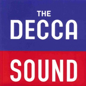 THE DECCA SOUND box coffret decca 50 cd cover review announce classiquenews CLIC de CLASSIQUENEWS classicalite-recording-news-the-decca-sound-dead-in-the-u-s-as-universal-music-classics-is-born