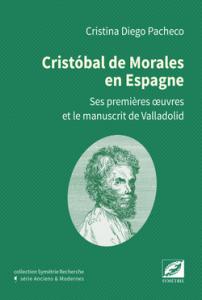 morales avant ROme biographie presentation CLASSIQUENEWS isbn_978-2-914373-92-0