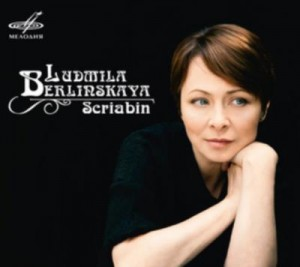 scriabine ludmila Berlinskaya cd melodia review critque cd classiquenews