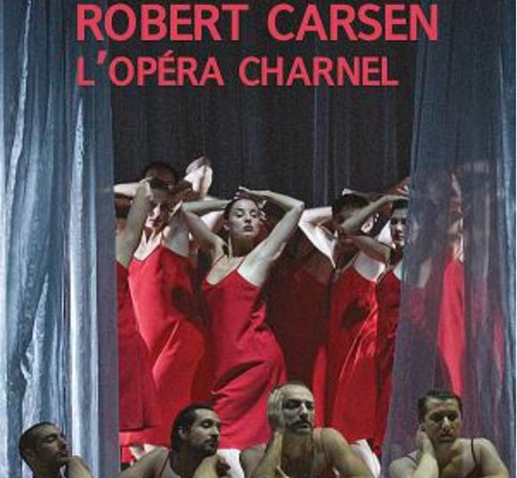 Les mises en scènes de Robert Carsen : premier bilan