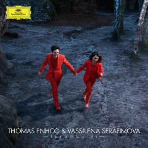 ENHCO thomas vassilena Serafimova funambules deutsche grammophon cd review presentation account of CLASSIQUENEWS COVER-FINAL-WEB-CARRE-BD