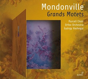 mondonville grands motets pircell choir orfeo orchestra Gyorgy vashegyi glossa cd critique review cd CLCI de classiquenews