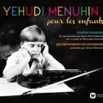 yehudi menuhin pour les enfants enfant magicien instruments de l'orchestre warneer classics