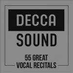 DECCA SOUND couverture classiquenews 55 great vocal recitals opera classiquenews clic de classiquenews juin 2016 MI0004055710