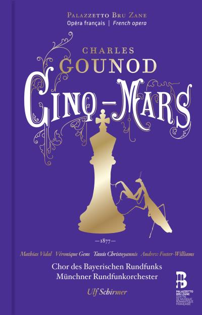 gounod cinq mars cd opera critique review account of classiquenews ulf schirmer mathias videl veronique gens cd 1507-1