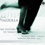 piazzolla heau florent clarinette marcela roggeri piano review cd classiquenews critique cd