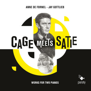 cage meets satie paraty classiquenews critique cd