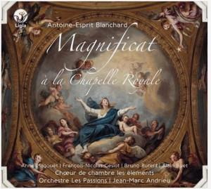 blanchard-magnificat-chapelle-royale-les-passions-jean-marc-andrieu-critique-review-cd-classiquenews-compte-rendu-critique-concert-cd