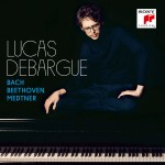 debargue lucas bech beethoven medtner cd review cd critique classiquenews