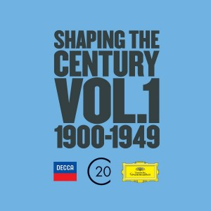 decca deutsche grammophon shaping the century volume 1 1900 - 1949 28 cd review presentation classiquenews