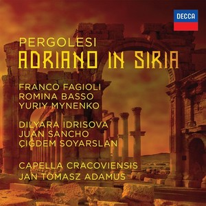 pergolesi adriano in siria decca adamus capella cracoviensis cd classiquenews review critique CLIC découverte 4830004