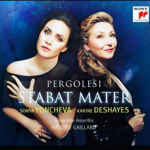 pergolesi sonya yoncheva karine deshayes cd review annonce critique cd sony classical classiquenews